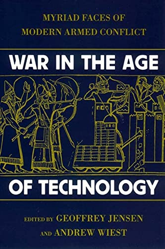 9780814742501: War in the Age of Technology: Myriad Faces of Modern Armed Conflict