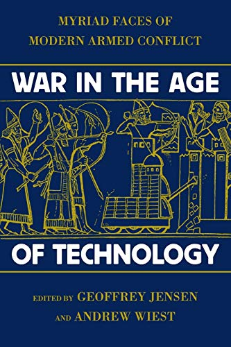 9780814742518: War in the Age of Technology: Myriad Faces of Modern Armed Conflict