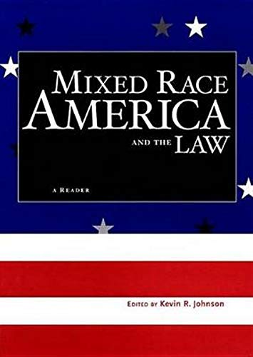9780814742563: Mixed Race America and the Law: A Reader (Critical America)
