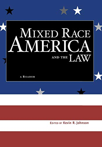 9780814742570: Mixed Race America and the Law: A Reader (Critical America)