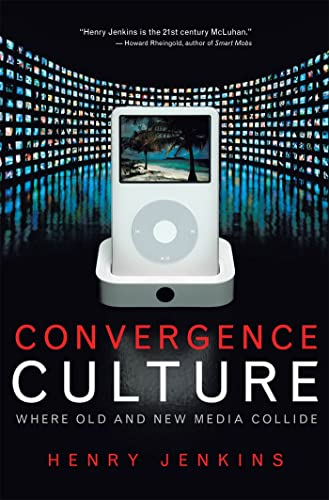 9780814742815: Convergence Culture: Where Old and New Media Collide