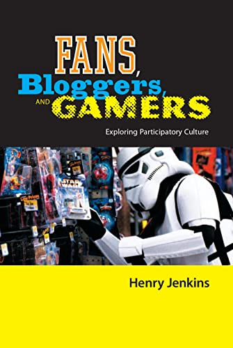 9780814742846: Fans, Bloggers, and Gamers: Exploring Participatory Culture