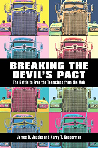 Breaking the Devil's Pact: The Battle to: Jacobs, James B.,