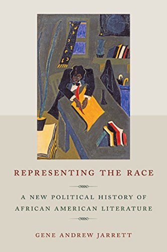 Representing the Race: A New Political History of African American Literature: Jarrett, Gene