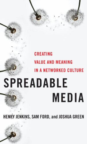 9780814743508: Spreadable Media: Creating Value and Meaning in a Networked Culture (Postmillennial Pop)