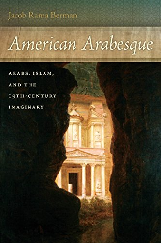 9780814745182: American Arabesque: Arabs and Islam in the Nineteenth Century Imaginary (America and the Long 19th Century)