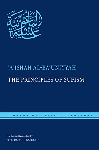 The Principles of Sufism (Library of Arabic Literature): al-Bauniyyah, Aishah