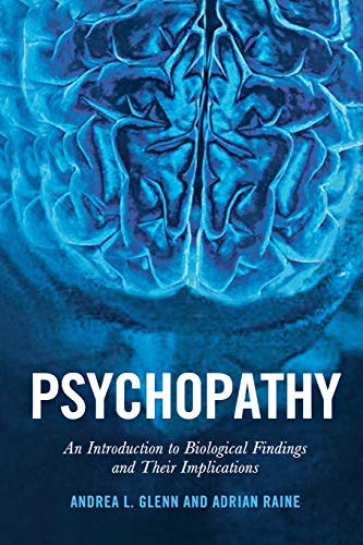9780814745441: Psychopathy: An Introduction to Biological Findings and Their Implications (Psychology and Crime)