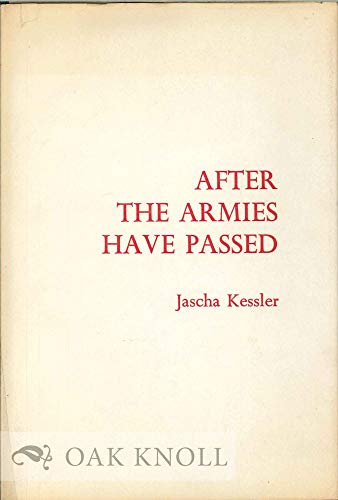 After the Armies Have Passed (SIGNED): Kessler, Jascha