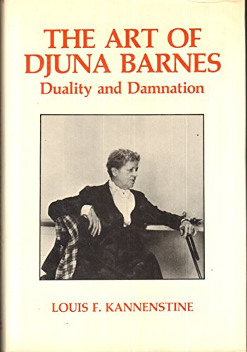 9780814745649: The Art of Djuna Barnes: Duality and Damnation (The Gotham Library)