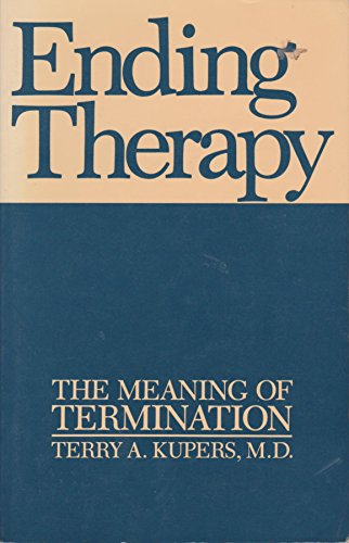 9780814745953: Ending Therapy: The Meaning of Termination