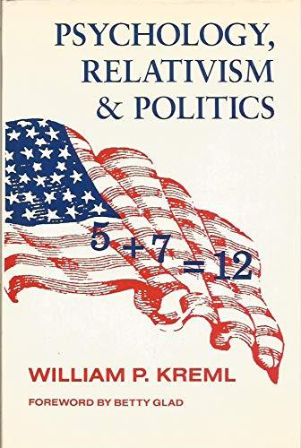 9780814746103: Psychology, Relativism and Politics