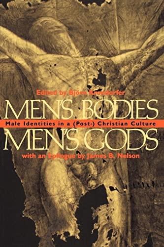 9780814746684: Men's Bodies, Men's Gods: Male Identities in a (Post) Christian Culture