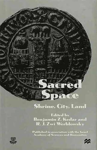 "9780814746806: Sacred Space: ""Shrine, City, Land"""