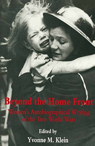 9780814746998: Beyond the Home Front: Women's Autobiographical Writing of the Two World Wars
