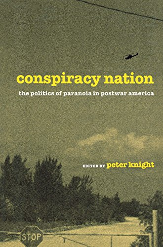 9780814747353: Conspiracy Nation: The Politics of Paranoia in Postwar America