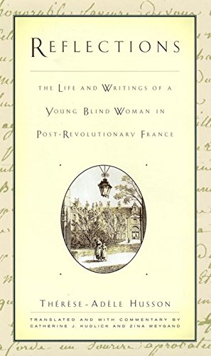 9780814747469: Reflections: The Life and Writings of a Young Blind Woman in Post-Revolutionary France