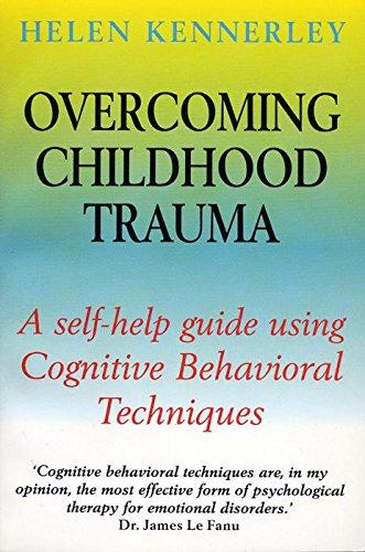 9780814747537: Overcoming Childhood Trauma