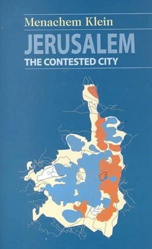 9780814747544: Jerusalem: The Contested City