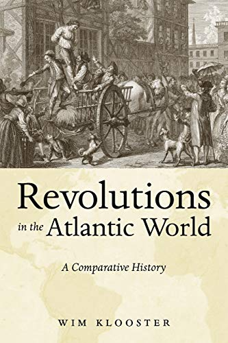 9780814747896: Revolutions in the Atlantic World: A Comparative History