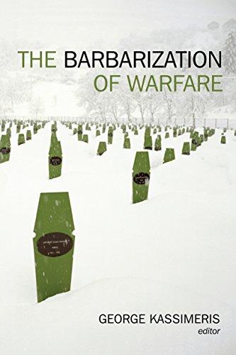 The Barbarization of Warfare (Hardback)
