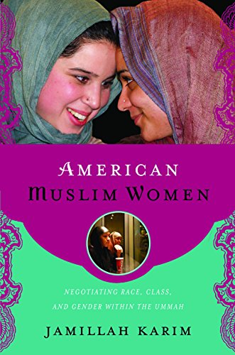 9780814748091: American Muslim Women: Negotiating Race, Class, and Gender within the Ummah (Religion, Race, and Ethnicity)