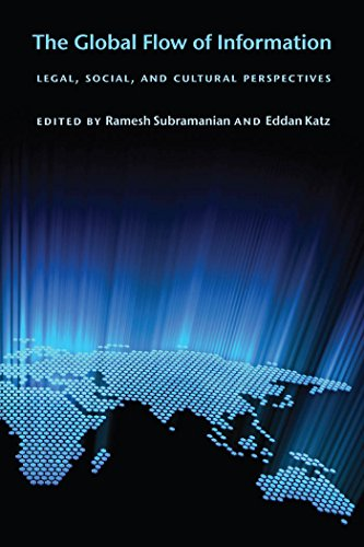 9780814748114: The Global Flow of Information: Legal, Social, and Cultural Perspectives (Ex Machina: Law, Technology, and Society, 5)