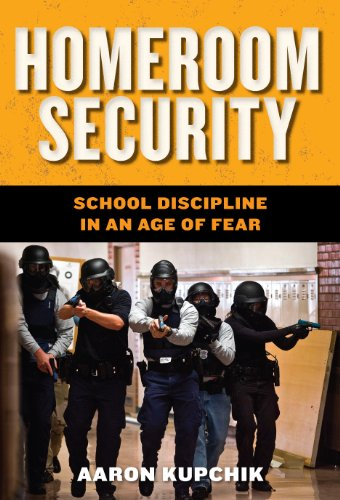 9780814748206: Homeroom Security: School Discipline in an Age of Fear (Youth, Crime, and Justice)