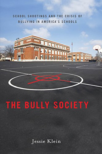9780814748886: The Bully Society: School Shootings and the Crisis of Bullying in America's Schools (Intersections)