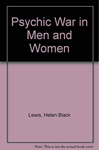 Psychic War in Men and Women: Lewis, Helen Block