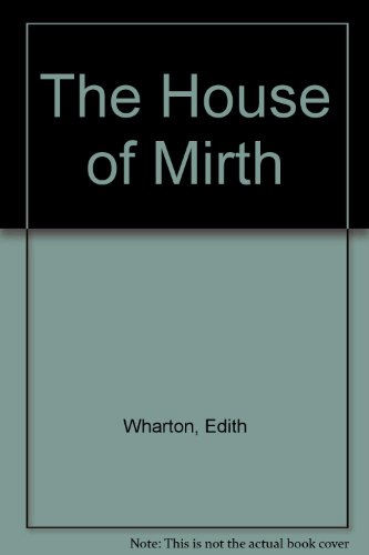 The House of Mirth: Edith Wharton, Illustrated by Lily Harmon