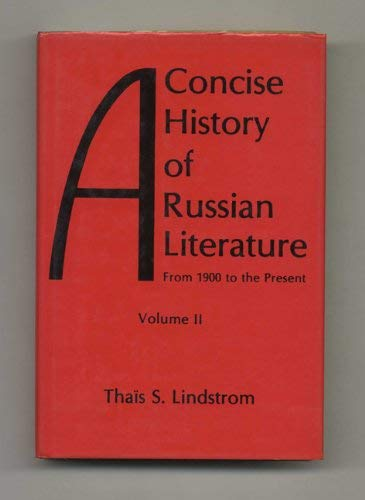 A Concise History of Russian Literature, Vol. 2 (The Gotham Library): Thais S. Lindstrom