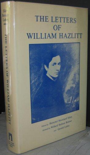 9780814749869: The Letters of William Hazlitt (The Gotham library of the New York University Press)