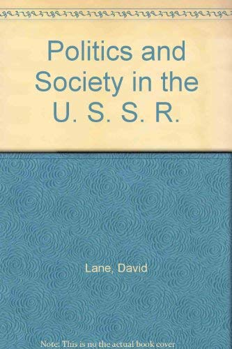9780814749883: Politics and Society in the U. S. S. R.
