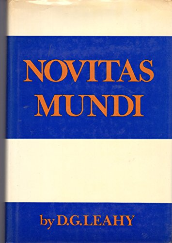 Novitas Mundy: Perception of the History of Being: Leahy, D.G.