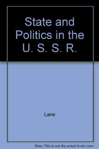 9780814750131: State and Politics in the USSR