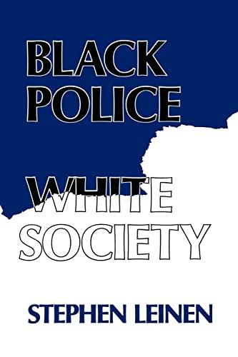 9780814750179: Black Police, White Society