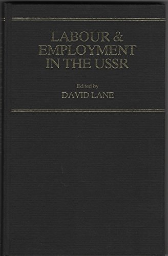 Labor and Employment in the U. S. S. R. (0814750192) by David Lane