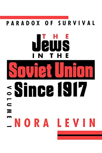 9780814750513: The Jews in the Soviet Union Since 1917: Paradox of Survival: 001