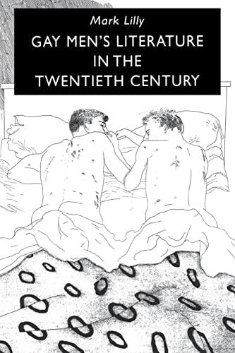 9780814750810: Gay Men's Literature in the Twentieth Century