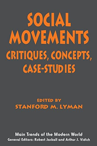 9780814750865: Social Movements: Critiques, Concepts, Case Studies (Main Trends of the Modern World)