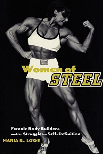 9780814750933: Women of Steel: Female Bodybuilders and the Struggle for Self-Definition
