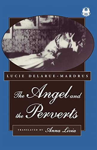 The Angel and the Perverts: Lucie Delarue-Mardrus