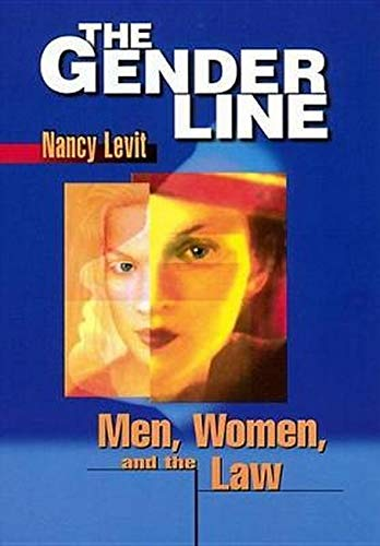 9780814751213: The Gender Line: Men, Women, and the Law (Critical America)