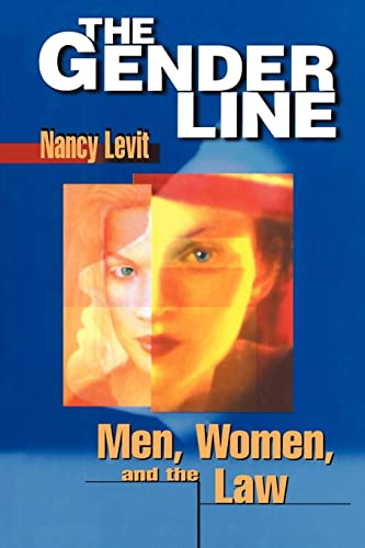 9780814751220: The Gender Line: Men, Women, and the Law (Critical America)