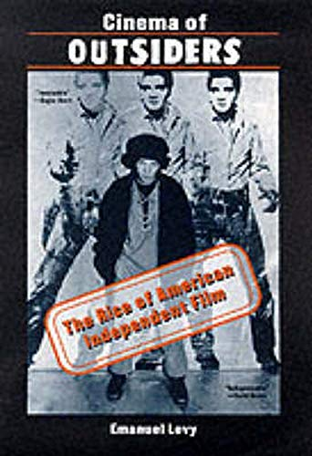 9780814751237: Cinema of Outsiders: The Rise of American Independent Film