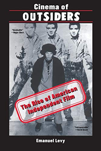 9780814751244: Cinema of Outsiders: The Rise of American Independent Film