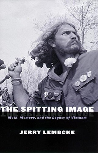 9780814751466: The Spitting Image: Myth, Memory and the Legacy of Vietnam