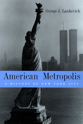 9780814751497: American Metropolis: A History of New York City