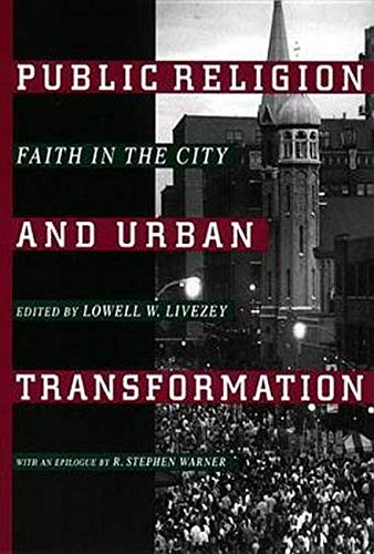 9780814751572: Public Religion and Urban Transformation: Faith in the City